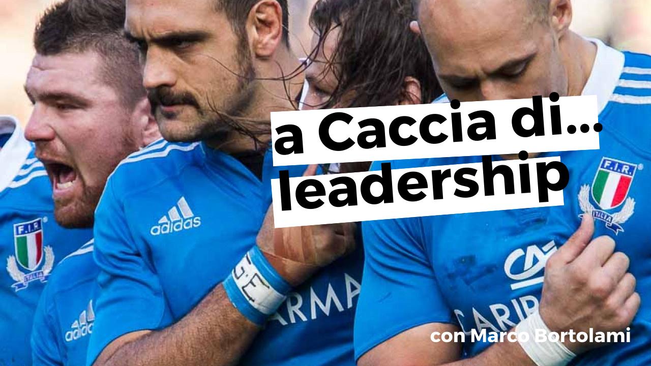 A Caccia di... leadership