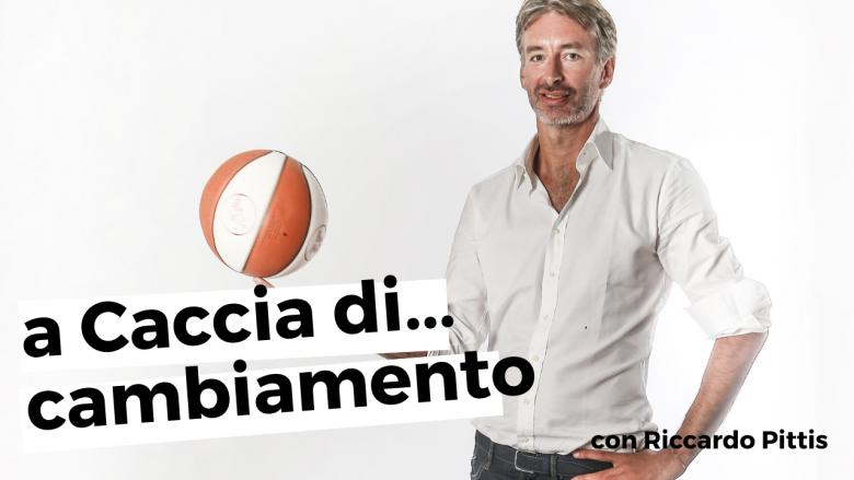 Riccardo Pittis a Caccia di... cambiamento