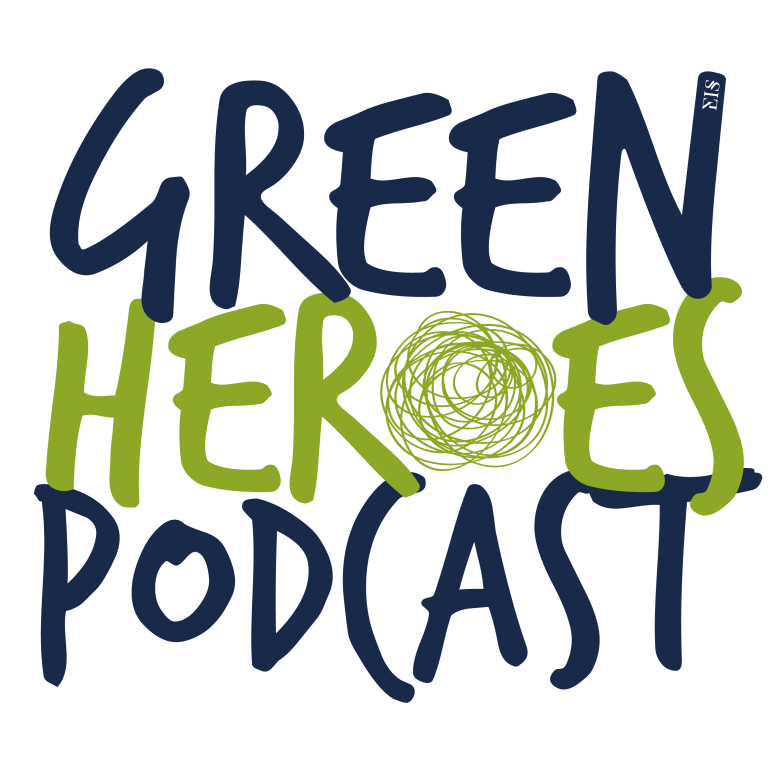 Green Heroes Podcast